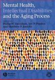 Mental Health, Intellectual Disabilities and the Aging Process 9781405101646