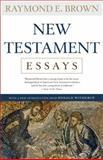 New Testament Essays, Raymond E. Brown, 0307591646