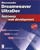 Macromedia Dreamweaver UltraDev Fast and Easy Web Development, Bakharia, Aneesha, 0761531645