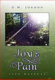 Joy and Pain, D. M. Jordon, 1453541640