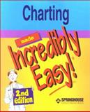 Charting Made Incredibly Easy!, Springhouse, 1582551642