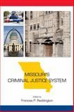 Missouri's Criminal Justice System, Frances P. Reddington, 1611631645