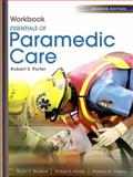 Essentials of Paramedic Care, Porter, Robert S. and Bledsoe, Bryan E., 0131711644
