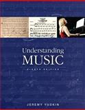 Understanding Music , Books a la Carte Edition, Yudkin, Jeremy, 0133861643