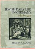 Jewish Daily Life in Germany, 1618-1945, , 0195171640