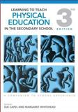 Learning to Teach Physical Education in the Secondary School : A Companion to School Experience, , 0415561647