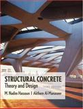 Structural Concrete : Theory and Design, Hassoun, M. Nadim and Al-Manaseer, Akthem, 047169164X