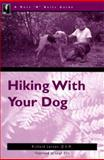 The Nuts 'N' Bolts Guide to Hiking with Your Dog, Richard Lerner, 0897321642