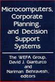 Microcomputers, Corporate Planning, and Decision Support Systems 9780899301648