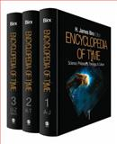 Encyclopedia of Time : Science, Philosophy, Theology, and Culture, Birx, H. James, 1412941644