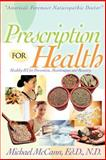 Prescription for Health, Michael McCann, 1562291645