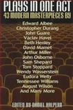 Plays in One Act : 43 Modern Masterpieces, , 1567311644