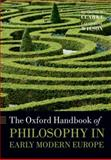 The Oxford Handbook of Philosophy in Early Modern Europe, , 0199671648