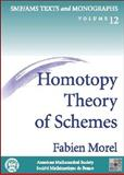Homotopy Theory of Schemes, Morel, Fabien, 082183164X