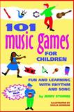 101 Music Games for Children, Jerry B. Storms, 0897931645