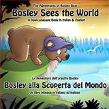 Bosley Sees the World, Timothy Johnson, 1470111640