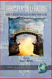 Transfer of Learning : Research and Perspectives, Jose P. Mestre (Editor), 1593111649