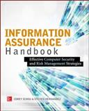 Information Assurance Handbook : Effective Computer Security and Risk Managementstrategies, Hernandez, Steven and Schou, Corey, 0071821651