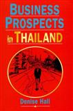Business Prospects in Thailand, Hall, Denise, 0133981657