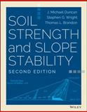 Soil Strength and Slope Stability, Duncan, J. Michael and Wright, Stephen G., 1118651650