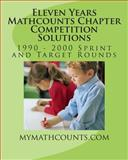 Eleven Years Mathcounts Chapter Competition Solutions, Sam Chen and Yongcheng Chen, 1466451653