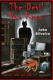 The Devil You Know, John Silveira, 1482741652