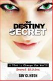 The Destiny Secret, Guy Clinton, 1493701657