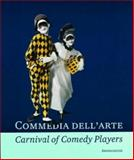 Commedia Dell'Arte - Carnival of Comedy Players, Reinhard Jansen, 389790165X