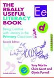 The Really Useful Literacy Book : Being Creative with Literacy in the Primary Classroom, Lovat, Chira and Purnell, Glynis, 0415431654