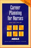 Career Planning for Nurses, Case, Bette, 0827371659