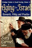 Aging in Israel : Research, Policy and Practice, , 1412811651