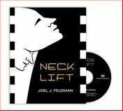 Neck Lift, Joel J. Feldman, 1576261654
