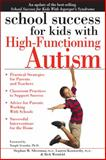 School Success for Kids with High Functioning Autism, Stephan M. Silverman and Rich Weinfeld, 161821165X