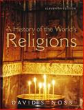 A History of the World's Religions, Noss, David S., 0130991651