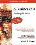 E-Business 2.0 : Roadmap for Success, Kalakota, Ravi and Robinson, Marcia, 0201721651
