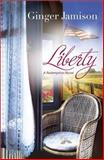 Liberty, Ginger Jamison, 0373091656