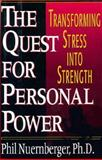 The Quest for Personal Power, Phil Nuernberger, 0399141650