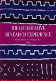 The Qualitative Research Experience, Padgett, Deborah K., 0534601650