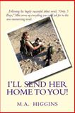 I'll Send Her Home to You!, M. Higgins, 1499651651