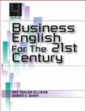 Business English for the 21st Century, Ellison, Patricia T., 0132271656