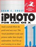 iPhoto 1.1 for Mac OS X : Visual QuickStart Guide, Engst, Adam, 0321121651