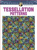 Creative Haven Tessellation Patterns Coloring Book, John Wik and Creative Haven Staff, 048649165X