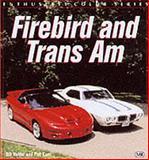 Firebird and Trans Am, Bill Holder and Phil Kunz, 076031165X