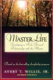 Masterlife, Avery T. Willis and Sherrie Willis Brown, 0805401652