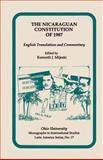 The Nicaraguan Constitution of 1987 : English Translation and Commentary, Mijeski, Kenneth J., 0896801659