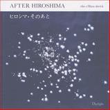 After Hiroshima, Elin O'Hara Slavick, 0983231656