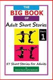 The BIG BOOK of Adult Short Stories, Dolores Haze and Sophie MacDonald, 1493601652
