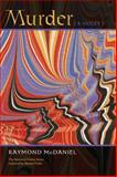 Murder (A Violet), Raymond McDaniel, 1566891655