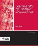 Learning SAS by Example, Ron Cody, 1599941651