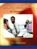 Security Management : An Introduction, Ortmeier, P. J., 0130281654